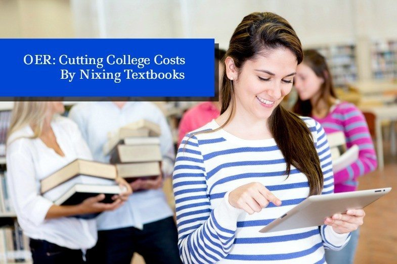 OER: Cutting College Costs By Nixing Textbooks